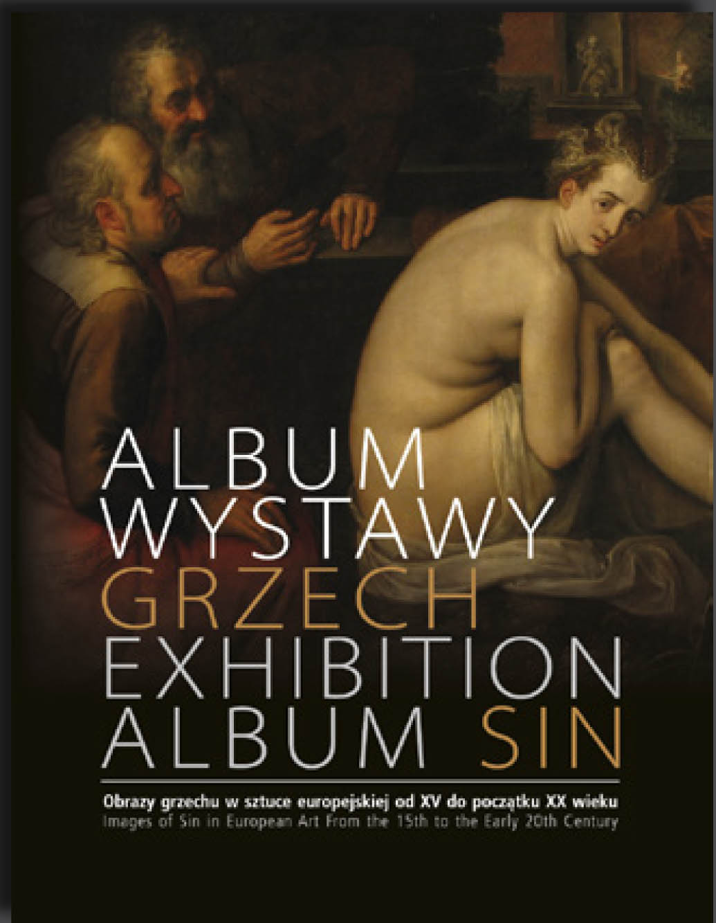 Exhibition Album Sin. Images of Sin in European Art From...