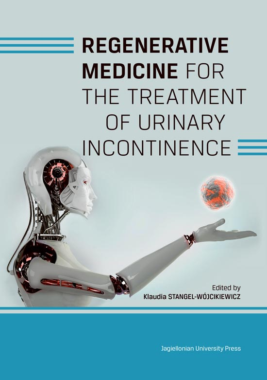 Regenerative Medicine for the Treatment of Urinary Incontinence