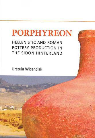 Porphyreon. Hellenistic and Roman Pottery Production...
