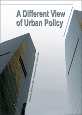 A Different View of Urban Policy...