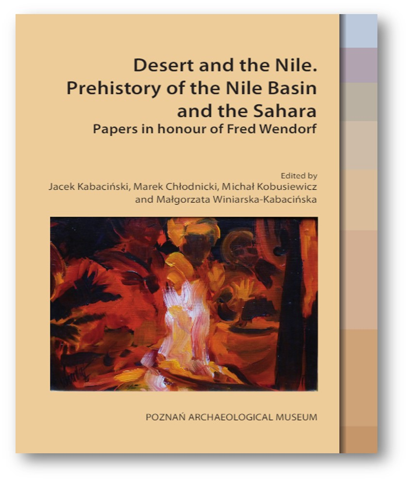 Desert and the Nile, Prehistory of the Nile Basin and the Sahara, Papers in hono