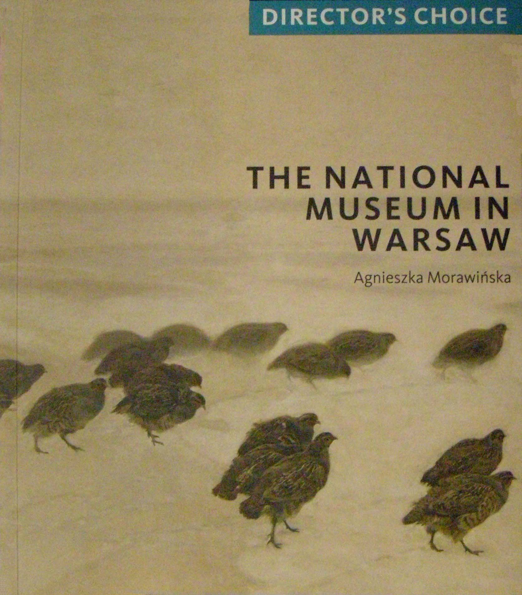 Director's Choice. The National Museum in Warsaw