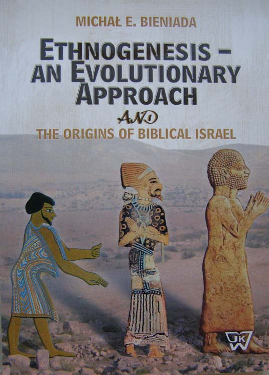 Ethnogenesis an Evolutionary Approach and the Origins of Biblical Israel
